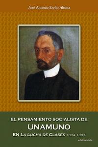 Pensamiento socialista unamuno la lucha de clases 1894-1
