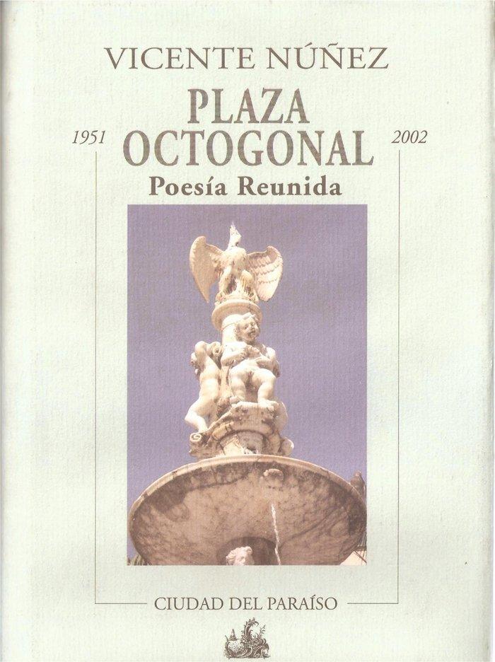 Plaza octogonal poesia reunida
