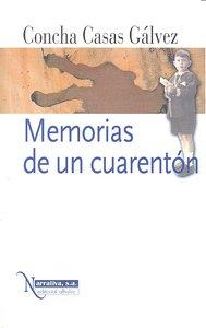 Memorias de un cuarenton