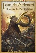 Ivan de aldenuri iii. el asesino de muihl athern