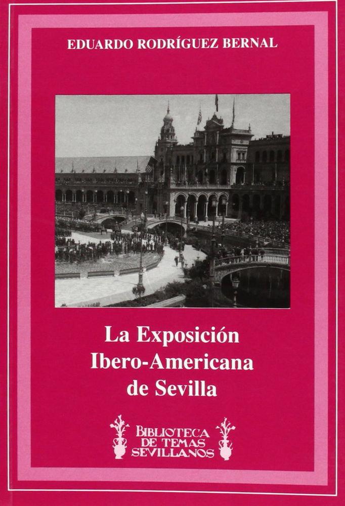 Exposicion ibero-americana de sevilla,la