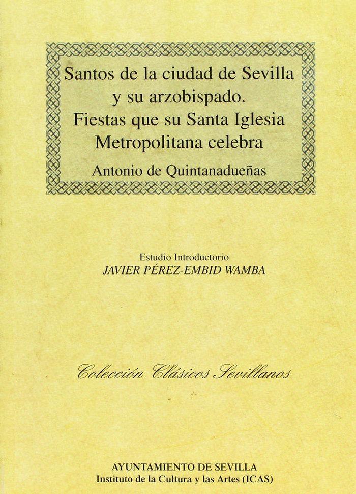 Santos de la ciudad de sevilla y su arzobispado