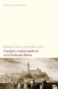 Catedral y ciudad medieval en la peninsula iberica