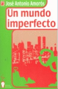 Mundo imperfecto,un