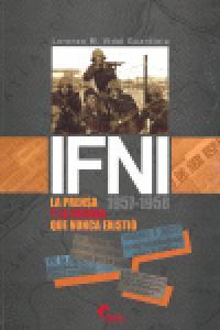 Ifni 1957-1958. la prensa y la guerra que nunca existio