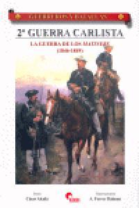 Guerreros y batallas 33 segunda guerra carlista