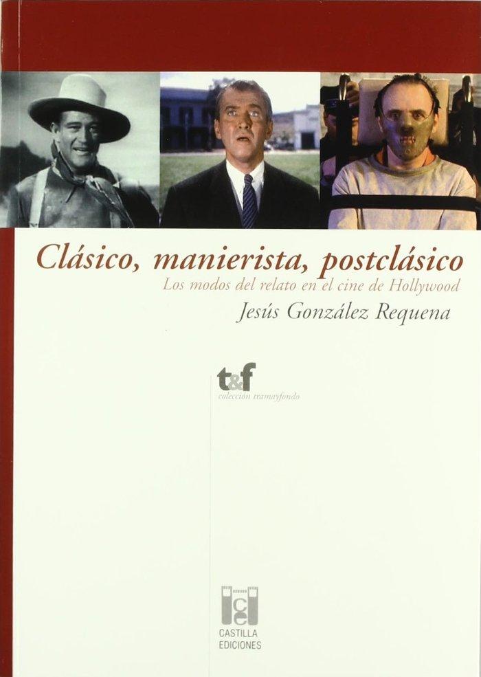 Clasico, manierista, postclasico