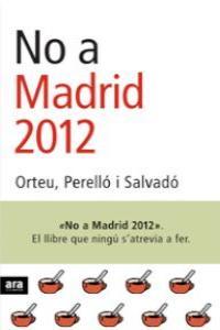 No a madrid 2012