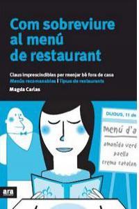 Com sobreviure al menu de restaurant