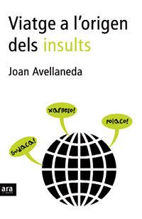 Viatge a l'origen dels insults