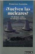 ¿vuelven las nucleares?