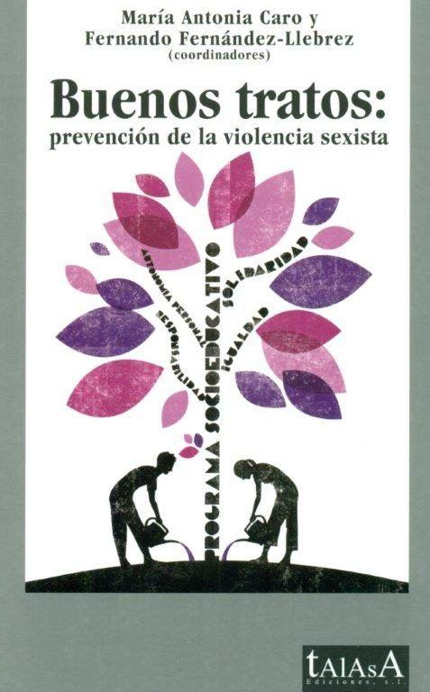 Buenos tratos: prevencion de la violencia sexista