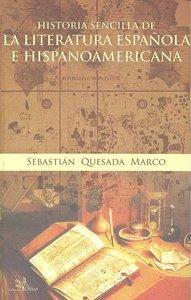 Historia sencilla de la lite.española e hispanoamericana