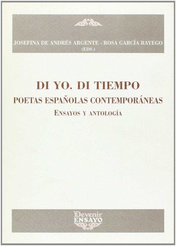 Di yo di tiempo poetas espaÑolas contemporaneas