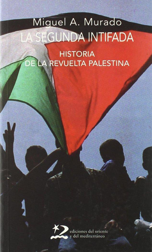 Segunda intifada ha.revuelta palestina