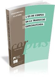 L''us de corpus en la traduccio especialitzada