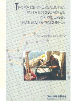 Teoria de bifurcaciones en la economia de los recursos natur