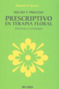 Hecho y prodeso prescriptivo en terapia floral