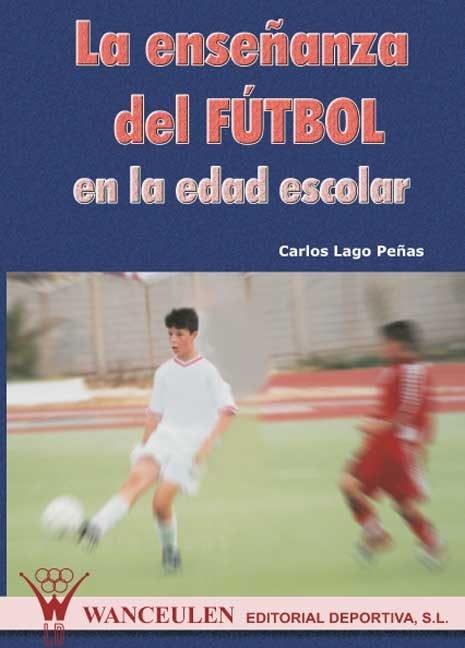 Enseñanza del futbol en la edad escolar,la