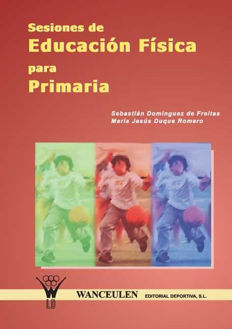 Sesiones de educacion fisica para primaria