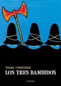 Tres bandidos,los