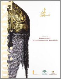 Ibn khaldoun el mediterranee au xiv siecle