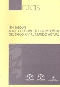 Ibn jaldun auge y declive imperios del siglo xiv