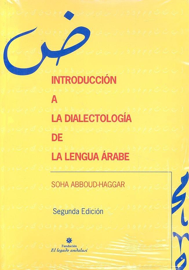 Introduccion a la dialectologia arabe