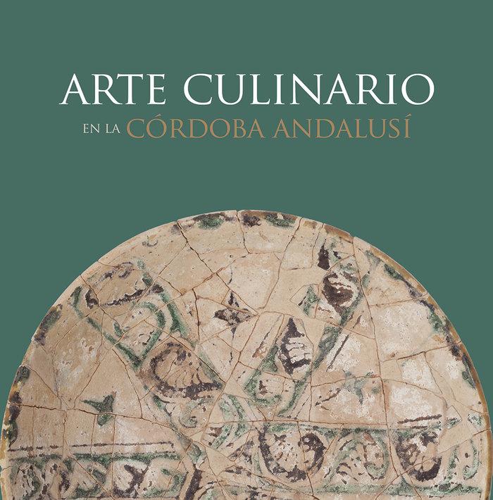 Arte culinario en la cordoba andalusi