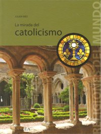 Mirada del catolicismo,la