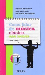 Como falar de musica clasica aos nenos