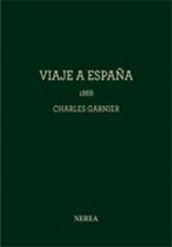 Charles garnier. viaje a españa, 1868