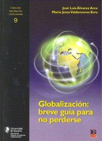 Globalizacion breve guia para no perderse