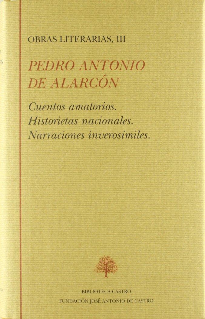 Obras literarias, iii: cuentos amatorios / historietas nacio