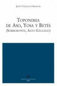 Toponimia de aso yosa y betes sobremonte alto gallego