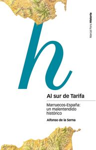 Al sur de tarifa marruecos-españa un malentendido historico