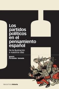 Partidos politicos en el pensamiento español,los