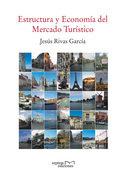 Estructura y economia del mercado turistico