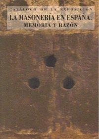 Masoneria en españa memoria y razon