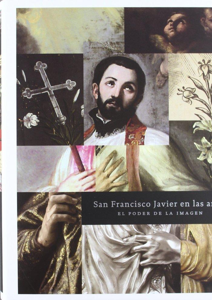 San francisco javier en las artes: el poder de la imagen