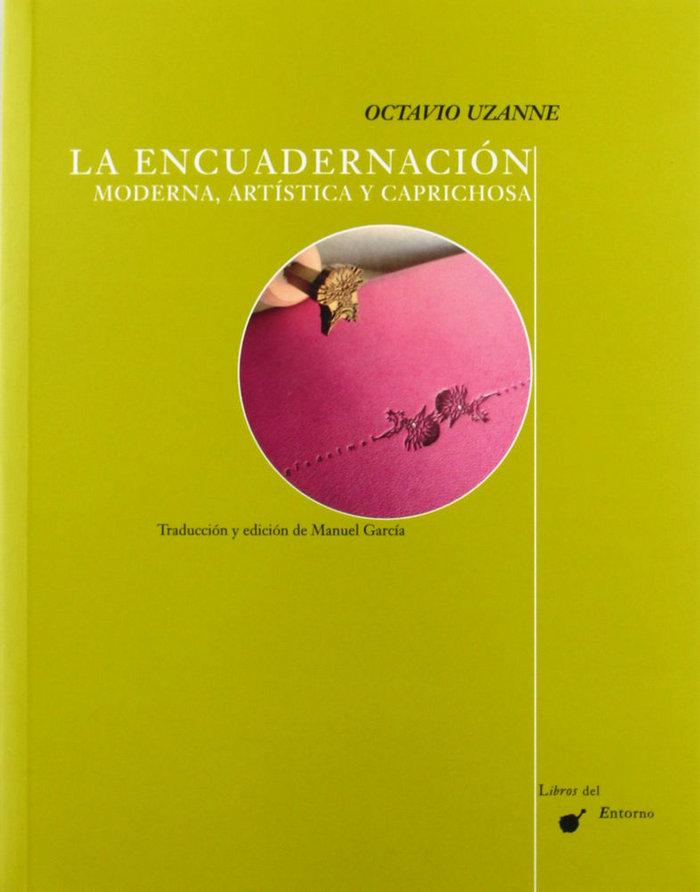 Encuadernacion moderna, artistica y caprichosa,la