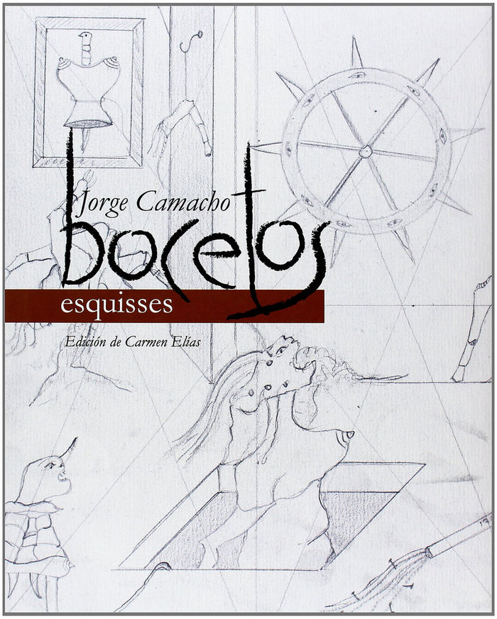 Bocetos/ esquisses