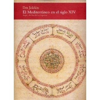 Ibn jaldun el mediterraneo en el siglo xiv y declive imperio