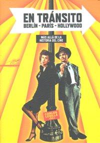 En transito berlin-paris-hollywood