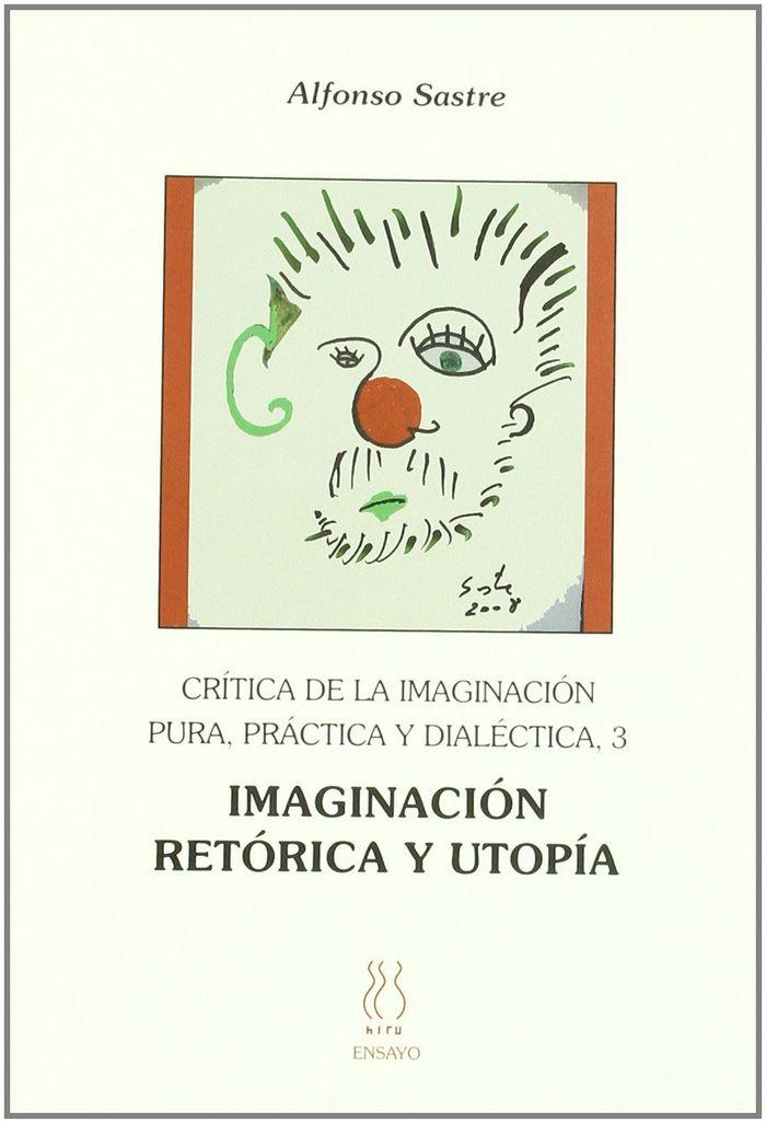 Critica de la imaginacion pura,practica y dialectica 3/imagi