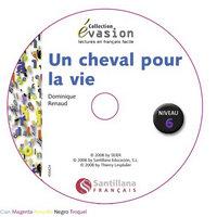 Un cheval pour la vie+cd evasion 6 pack