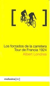 Forzados de la carretera tour de francia 1924