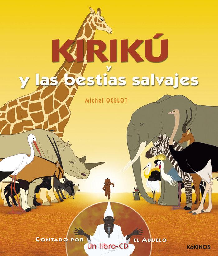Kiriku y las bestias salvajes libro cd