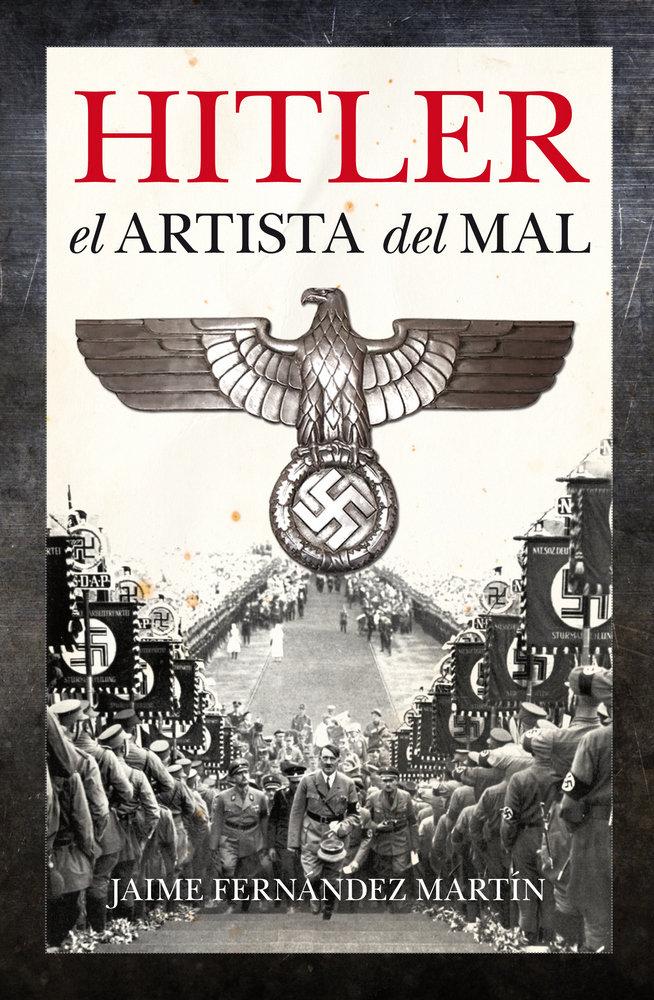 Hitler el artista del mal