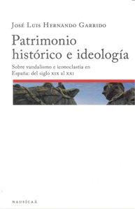 Patrimonio historico e ideologia